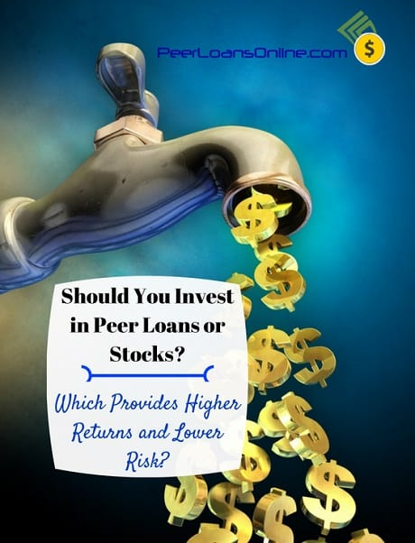 Should you Invest in Peer Loans or Lending Club Stock