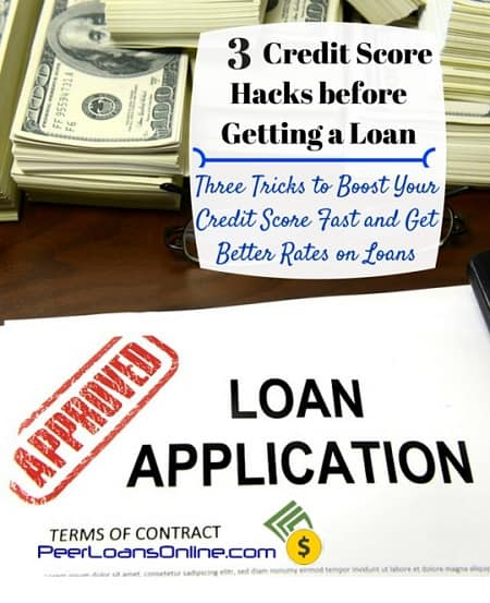 credit score hacks get a loan