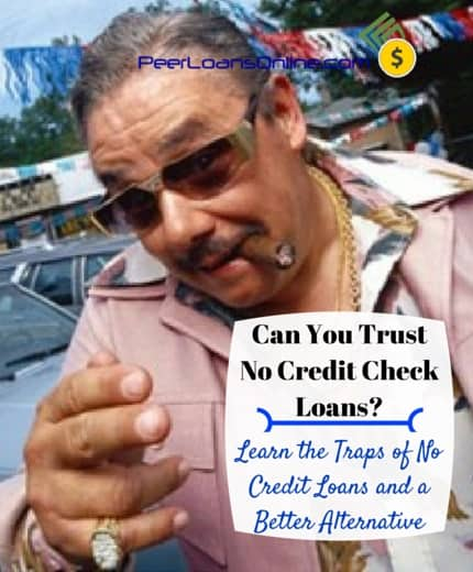Can You Trust P2P Loans with No Credit Check?