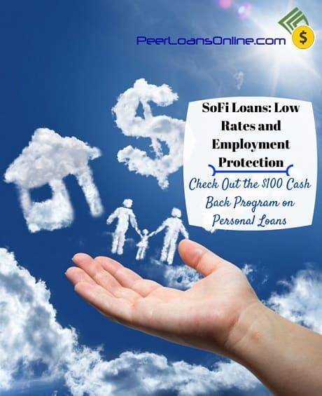 SoFi Loans and $100 Cash Back Personal Loan Program