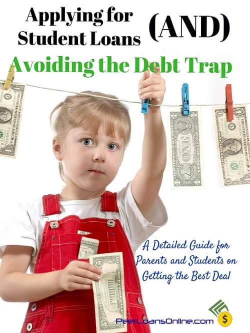 Applying for Student Loans and Avoiding the Debt Trap