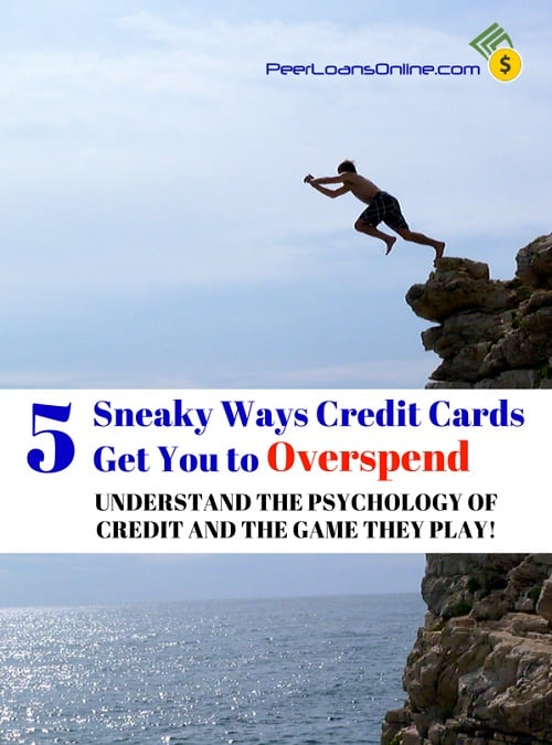 Guide to Credit Cards: 5 Sneaky Ways Credit Cards Get You to Overspend