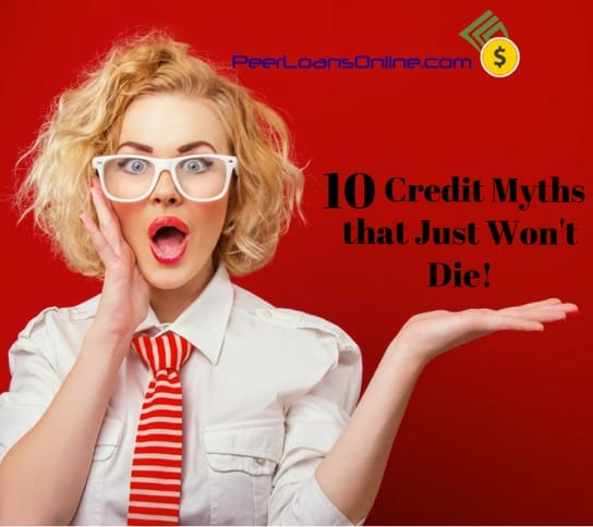 most common credit myths everyone
