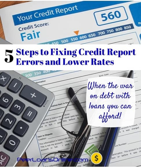 5 Steps to Fixing Credit Report Errors and Lower Rates