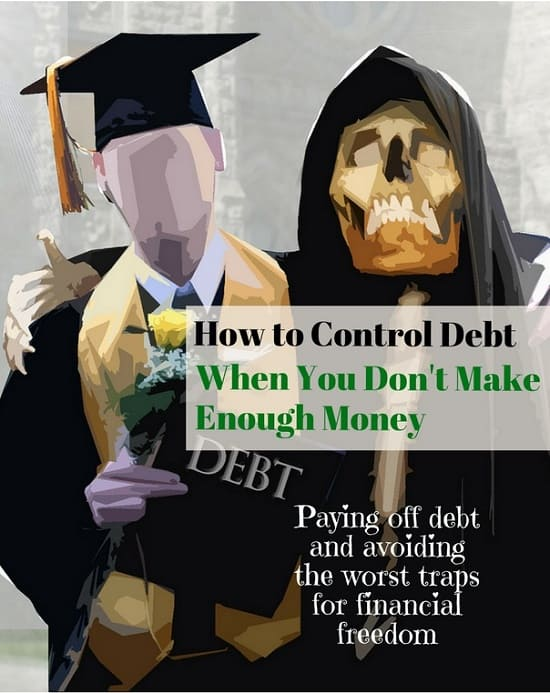 how to control debt when do not make enough money