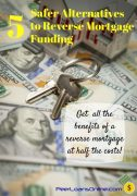 safer options to reverse mortgage funding