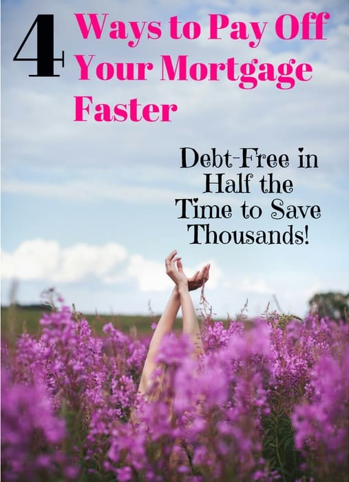 easy ways to pay off mortgage faster
