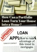 How a Portfolio Loan Can Help You Get a Mortgage on Bad Credit