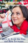 What Happens if You Go Over Your Credit Limit