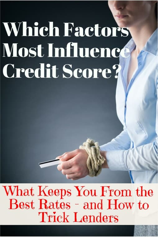 what factors influence credit score the most