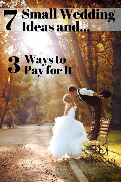 how to pay for small wedding ideas