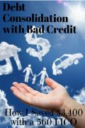 Debt Consolidation for Bad Credit [How I Saved $3,400 with a 560 FICO]